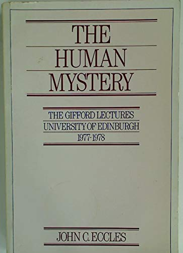 The Human Mystery (Gifford Lectures)