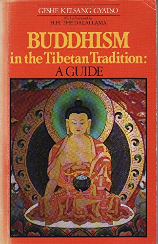 9780710202420: Buddhism in the Tibetan Tradition: A Guide