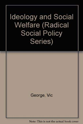 Ideology and Social Welfare: George Vic and Wilding Paul