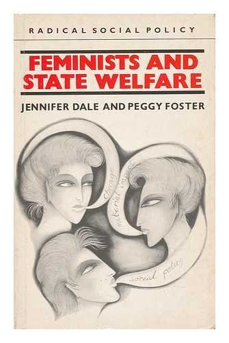 9780710202789: Feminists and State Welfare (Radical Social Policy Series)