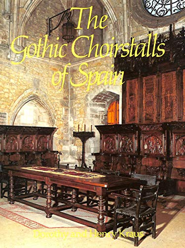 9780710202949: The Gothic Choir-stalls of Spain
