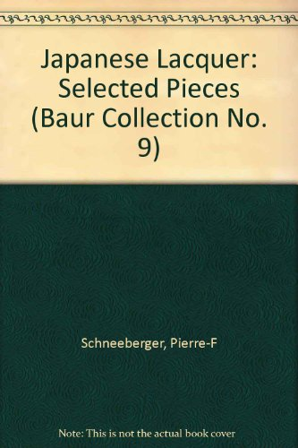 9780710203205: Japanese Lacquer: Selected Pieces (Baur Collection No. 9)