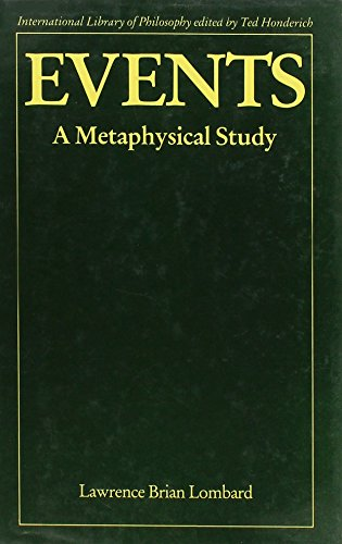 9780710203540: Events: A Metaphysical Study (International Library of Philosophy)
