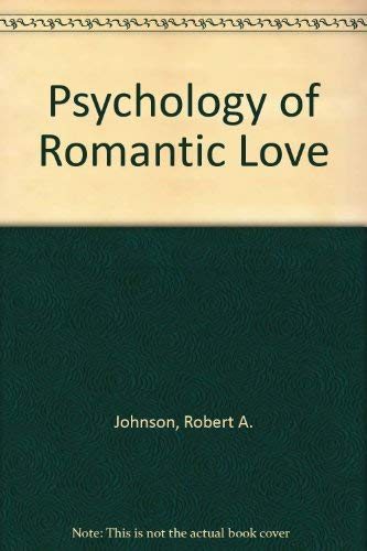 9780710203618: Psychology of Romantic Love