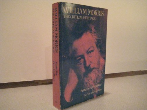9780710203939: William Morris: the Critical Heritage