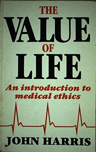 9780710204370: Value of Life: Introduction to Medical Ethics