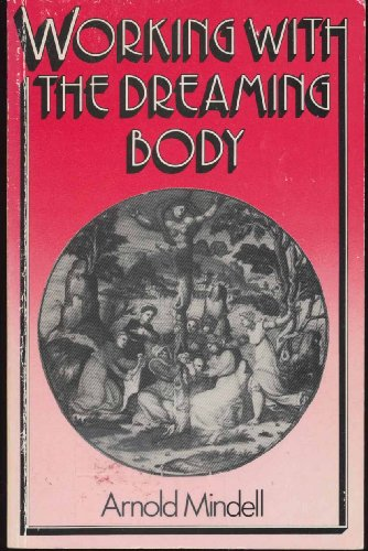 9780710204653: Working with the Dreaming Body