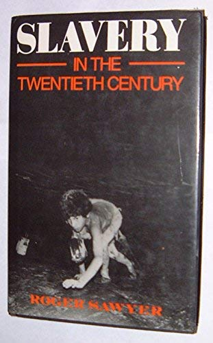 9780710204752: Slavery in the Twentieth Century