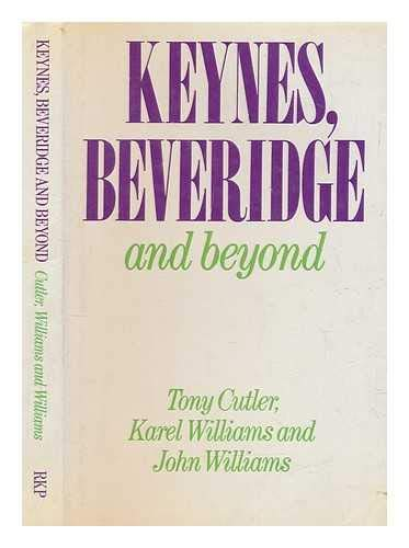9780710204837: Keynes, Beveridge and Beyond