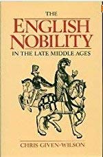 9780710204912: The English Nobility in the Late Middle Ages