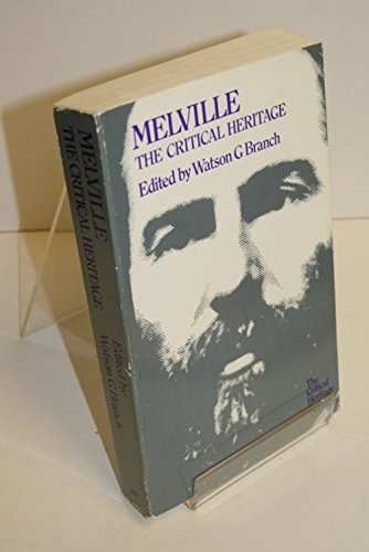 9780710205131: Melville: The Critical Heritage