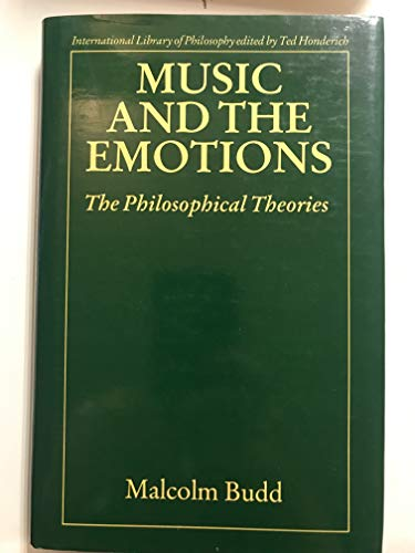 9780710205209: Music and the Emotions: The Philosophical Theories (International Library of Philosophy)
