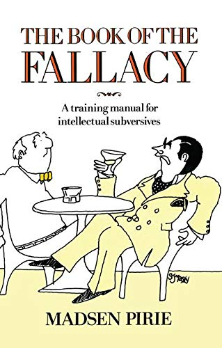 9780710205216: Book of the Fallacy: A Training Manual for Intellectual Subversives