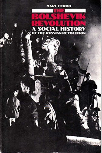THE BOLSHEVIK REVOLUTION a social history ofthe Russian revolution.