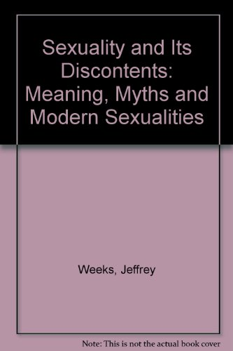9780710205643: Sexuality and Its Discontents: Meanings, Myths, and Modern Sexualities