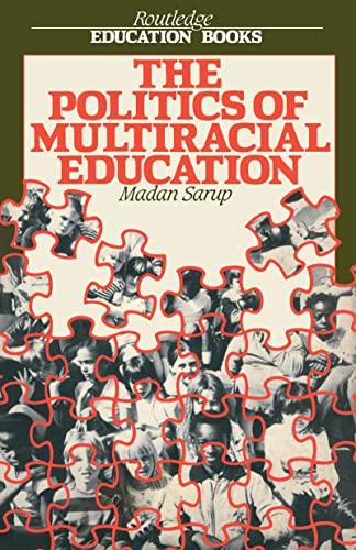 9780710205704: The Politics Of Multiracial Education