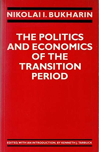 9780710205827: Politics and Economics of the Transition Period