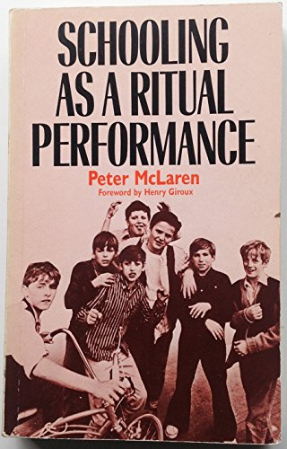9780710206176: Schooling as a Ritual Performance: Towards a Political Economy of Educational Symbols and Gestures
