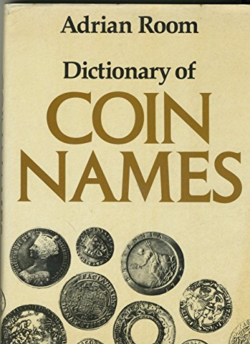 Dictionary of Coin Names: Room, Adrian