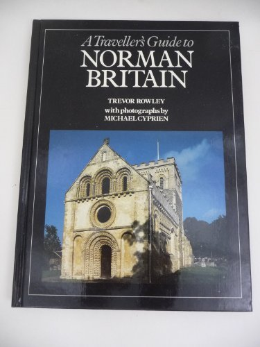 9780710206879: Traveller's Guide to Norman Britain (Travellers Guide Series)