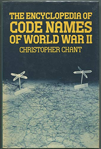 9780710207180: The Encyclopaedia of Code Names of World War Two