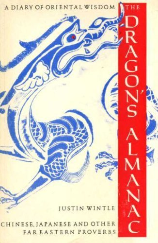 9780710207395: Dragon's Almanac: Chinese, Japanese and Other Far Eastern Proverbs