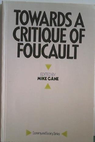 9780710207647: Towards a Critique of Foucault (Economy and Society Paperbacks)