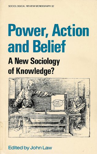 9780710208026: Power, Action and Belief: New Sociology of Knowledge? (Sociological Review Monograph)