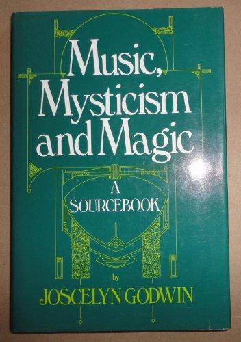 9780710209047: Music, Mysticism and Magic: A Sourcebook