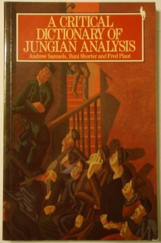 9780710209153: A Critical Dictionary of Jungian Analysis