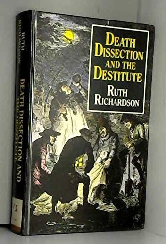 9780710209191: Death, Dissection and the Destitute