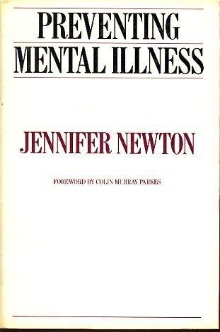 Preventing Mental Illness: Newton, Jennifer