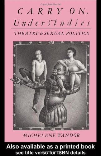 9780710209375: Carry On, Understudies: Theatre and Sexual Politics