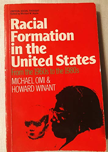 9780710209702: Racial Formation in the United States: From the 1960s to the 1980s