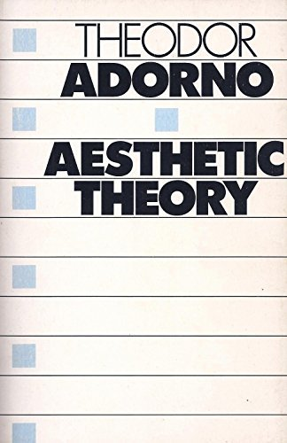 9780710209900: Aesthetic Theory (International Library of Phenomenology and Moral Sciences)