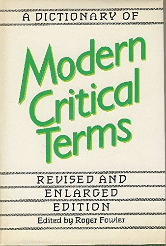 9780710210210: A Dictionary of Modern Critical Terms