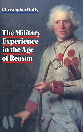 THE MILITARY EXPERIENCE IN THE AGE OF REASON.