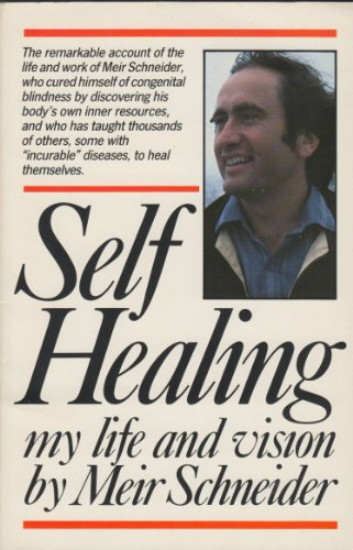 9780710210845: Self Healing: My Life and Vision