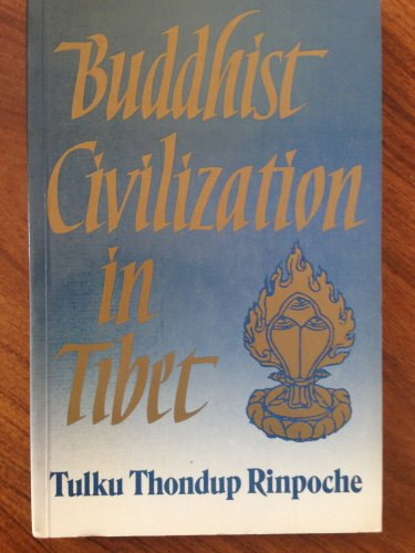 Buddhist Civilization in Tibet