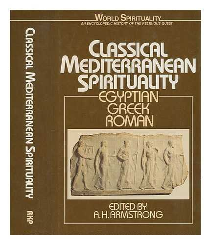 9780710210968: Classical Mediterranean Spirituality: Egyptian, Greek, Roman (World Spirituality)