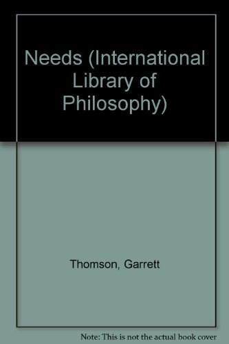 9780710211149: Needs (International Library of Philosophy)