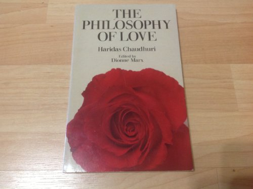 Philosophy of Love: Chaudhuri, Haridas