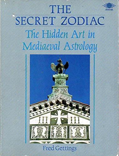 The Secret Zodiac: The Hidden Art in: Gettings, Fred