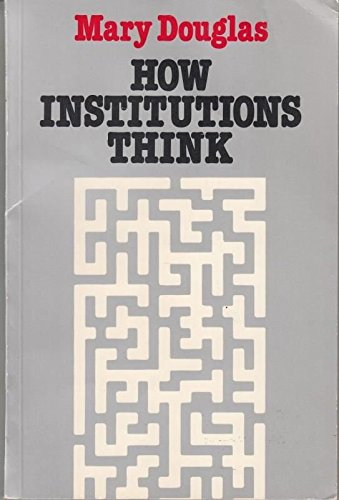 9780710211781: How Institutions Think