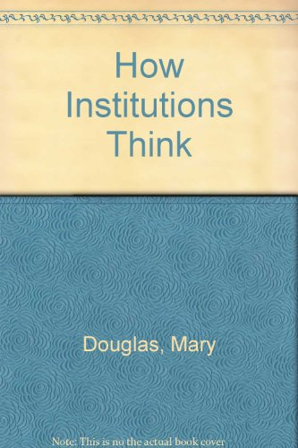 9780710211842: How Institutions Think