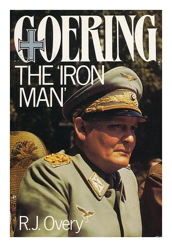9780710212047: Goering: The Iron Man