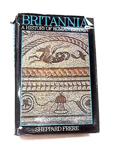 9780710212153: Britannia: A History of Roman Britain