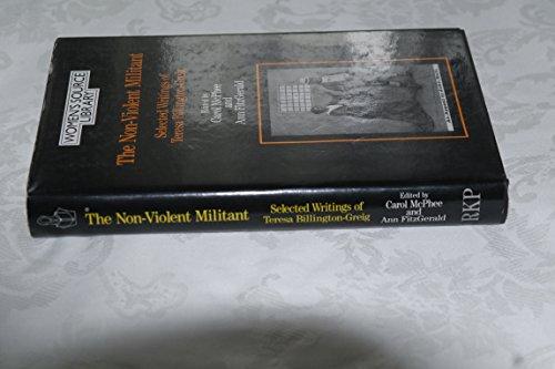 9780710212320: Non-Violent Militant: Selected Writings of Teresa Billington-Greig