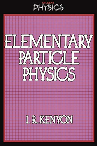 9780710212344: Elementary Particle Physics (Student Physics Series)