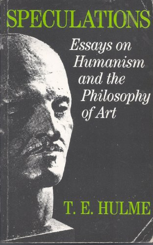 9780710212696: Speculations: Essays on Humanism and the Philosophy of Art (International library of psychology, philosophy, and scientific method)